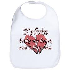 Kelvin broke my heart and I hate him Bib