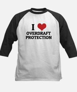 I Love Overdraft Protection Tee