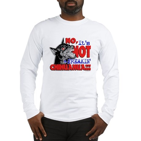 """No It's NOT a Chi..."" Long Sleeve T-Shi"