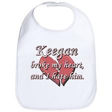 Keegan broke my heart and I hate him Bib