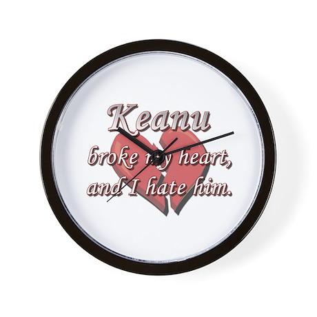 Keanu broke my heart and I hate him Wall Clock