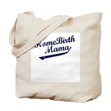Home Birth Mama Baseball Tote Bag