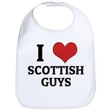 I Love Scottish Guys Bib