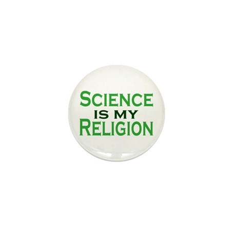 Science is my Religion Mini Button
