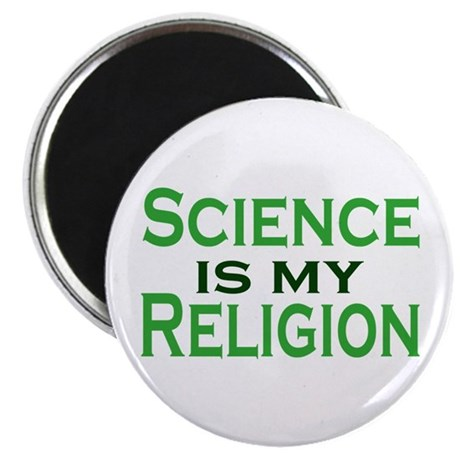 """Science is my Religion 2.25"""" Magnet (10 pack)"""