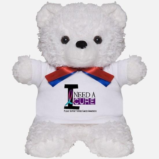 I Need A Cure THYROID CANCER Teddy Bear