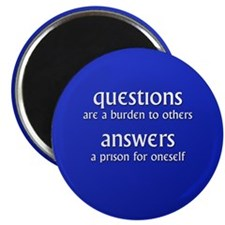 Questions are a burden to oth Magnet