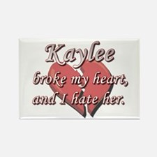 Kaylee broke my heart and I hate her Rectangle Mag