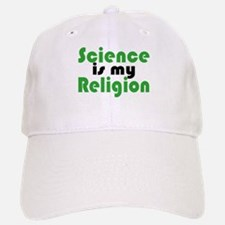 Science is my Religion Baseball Baseball Cap