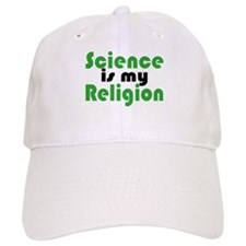 Science is my Religion Baseball Cap