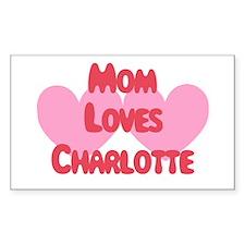 Mom Loves Charlotte Rectangle Decal