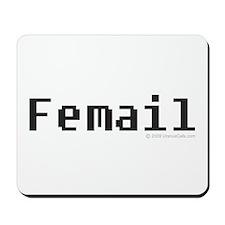 Femail Bigger Text Mousepad