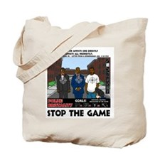 Stop The Game Tote Bag