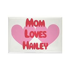 Mom Loves Hailey Rectangle Magnet