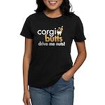 Corgi Butts Drive Me Nuts Sable Women's Dark T-Shi