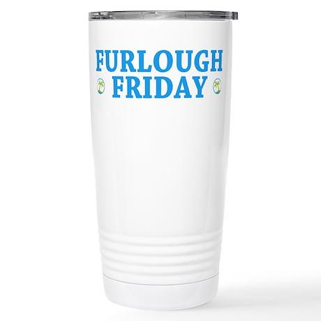 Furlough Friday Stainless Steel Travel Mug