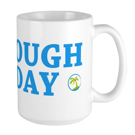 Furlough Friday Large Mug