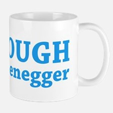 Furlough Schwarzenegger Mug
