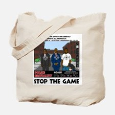 Stop the game & Never again Tote Bag