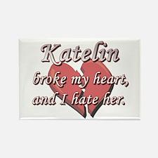Katelin broke my heart and I hate her Rectangle Ma