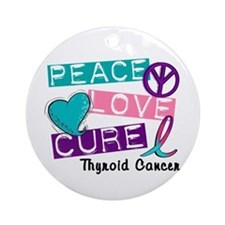 PEACE LOVE CURE Thyroid Cancer (L1) Ornament (Roun
