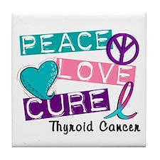 PEACE LOVE CURE Thyroid Cancer (L1) Tile Coaster