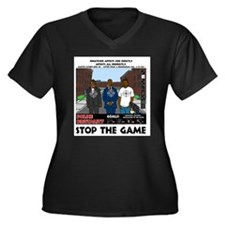 Stop The Game Women's Plus Size V-Neck Dark T-Shir