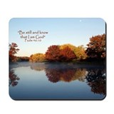 Be still and know that i am with you Classic Mousepad