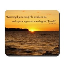 Morning by morning... Mousepad