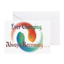 Ever Changing 1 Greeting Card