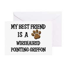 My best friend is a WIREHAIRED POINTING GRIFFON Gr