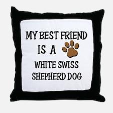 My best friend is a WHITE SWISS SHEPHERD DOG Throw