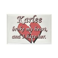 Karlee broke my heart and I hate her Rectangle Mag