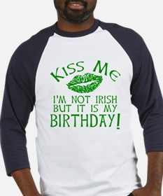 Kiss Me March 17 Birthday Baseball Jersey