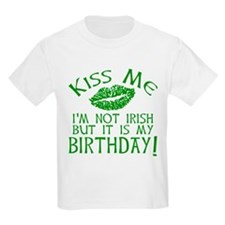 Kiss Me March 17 Birthday T-Shirt