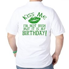 Kiss Me March 17 Birthday T-Shirt