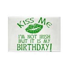 Kiss Me March 17 Birthday Rectangle Magnet