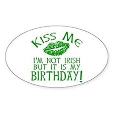 Kiss Me March 17 Birthday Decal