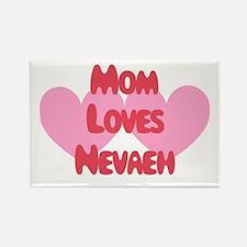 Mom Loves Nevaeh Rectangle Magnet