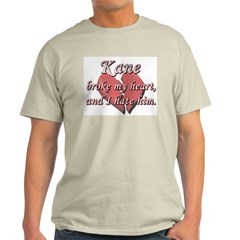 Kane broke my heart and I hate him T-Shirt