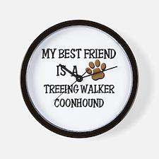 My best friend is a TREEING WALKER COONHOUND Wall