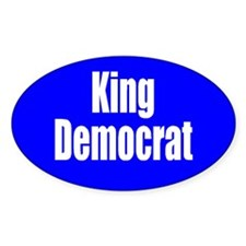King Democrat Oval Sticker from the Liberal Store.