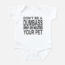 Don't Be A Dumbass... Infant Bodysuit