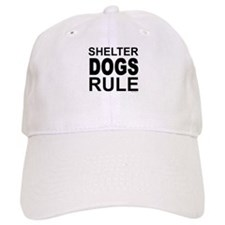Shelter Dogs Rule Baseball Cap