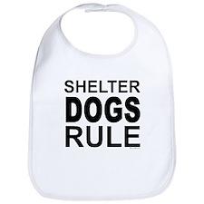 Shelter Dogs Rule Bib