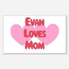 Evan Loves Mom Rectangle Decal