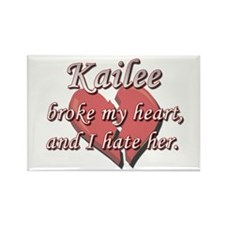 Kailee broke my heart and I hate her Rectangle Mag