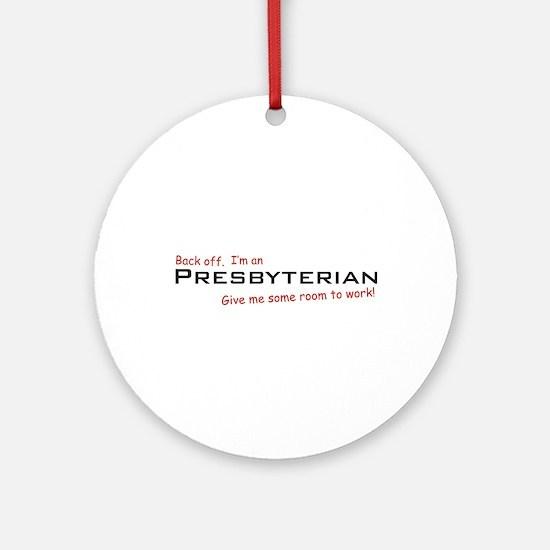 I'm a Presbyterian Ornament (Round)