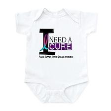 I Need A Cure THYROID DISEASE Infant Bodysuit