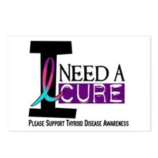 I Need A Cure THYROID DISEASE Postcards (Package o